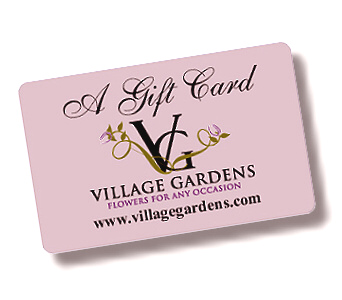 Gift Card Only in Blue Springs MO, Village Gardens