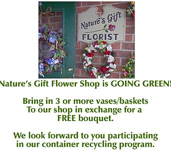 Nature's Gift Recycling Program in Voorhees NJ, Nature's Gift Flower Shop