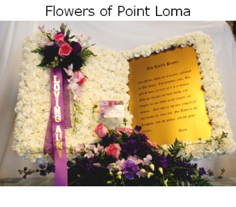 Lord Prayers in San Diego CA, Flowers Of Point Loma