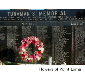 Tunaman's Memorial in San Diego CA, Flowers Of Point Loma