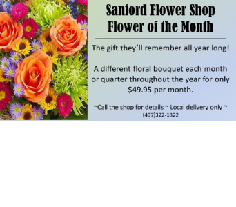 Sanford Flower of the Month in Sanford FL, Sanford Flower Shop, Inc.