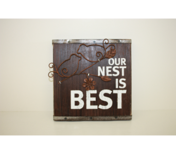 5x5'' Our Nest is Best Sign in Medicine Hat AB, Crescent Heights Florist