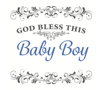 GOD Bless This Baby Boy in Isanti MN, Elaine's Flowers & Gifts