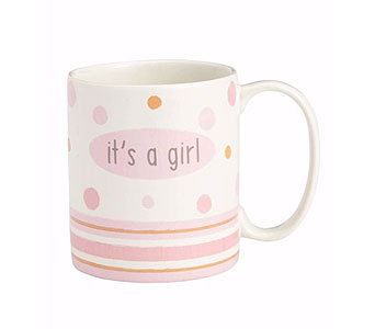 It's a Girl Mug in Tampa FL, Buds, Blooms & Beyond