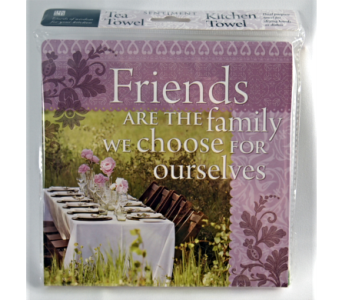 Tea Towel - Friends Are Family in Alliston, New Tecumseth ON, Bern's Flowers & Gifts