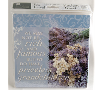 Tea Towel - We May Not Be Rich in Alliston, New Tecumseth ON, Bern's Flowers & Gifts