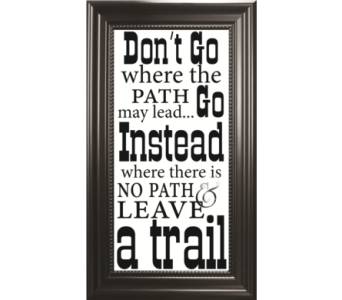 Dont Go Where The Path in Isanti MN, Elaine's Flowers & Gifts
