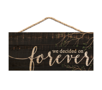 JUTE SIGN WE DECIDED ON FOREVER in Port St Lucie FL, Flowers By Susan
