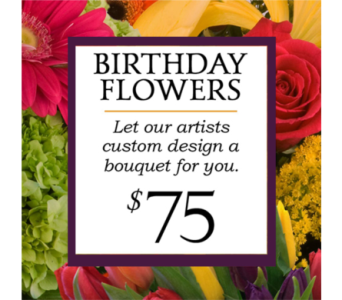 Custom Design Birthday Bouquet $75 in Indianapolis IN, George Thomas Florist