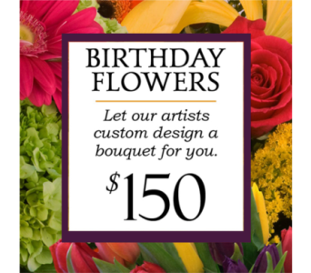 Custom Design Birthday Bouquet $150 in Indianapolis IN, George Thomas Florist