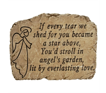 If Every Tear We Shed, Garden Stone in Alliston, New Tecumseth ON, Bern's Flowers & Gifts
