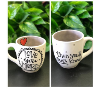Love you more mug in Lubbock TX, House of Flowers