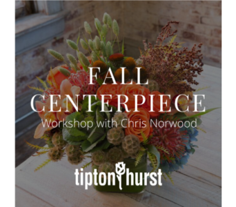 Fall Centerpiece Workshop: October 23 from 6-8 pm in Little Rock AR, Tipton & Hurst, Inc.