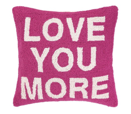 LOVE YOU MORE PILLOW in Bellevue WA, CITY FLOWERS, INC.