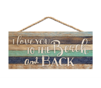 Jute Sign I love you to beach & back in Port St Lucie FL, Flowers By Susan