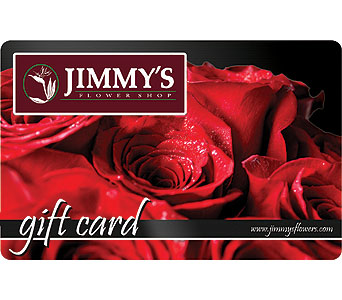 Jimmy's Flower Shop Gift Card in Ogden UT, Jimmy's Flowers